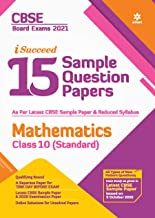 CBSE New Pattern 15 Sample Paper Mathematics Class 10 (Standard) for 2021 Exam with reduced Syllabus