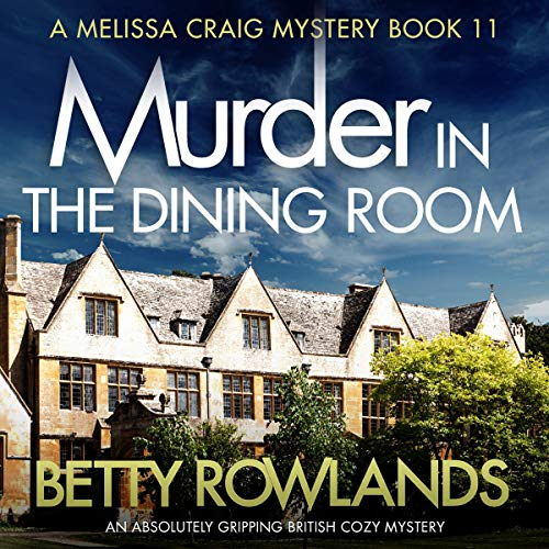 Murder in the Dining Room: An absolutely gripping British cozy mystery cover art