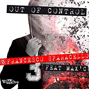 Out of Control (feat. Max' C)