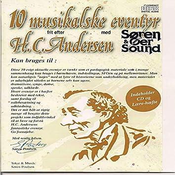 10 Musikalske Eventyr Frit Efter H.C: Andersen