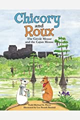 Chicory and Roux: The Creole Mouse and the Cajun Mouse Hardcover