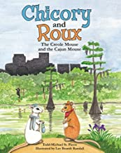 Chicory and Roux: The Creole Mouse and the Cajun Mouse