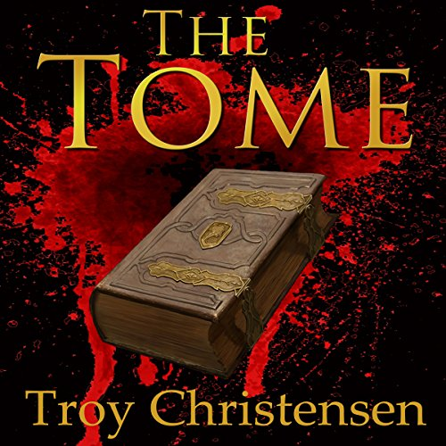 The Tome Audiobook By Troy Christensen cover art
