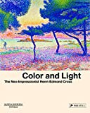 Color and Light - The Neo-Impressionist Henri-Edmond Cross