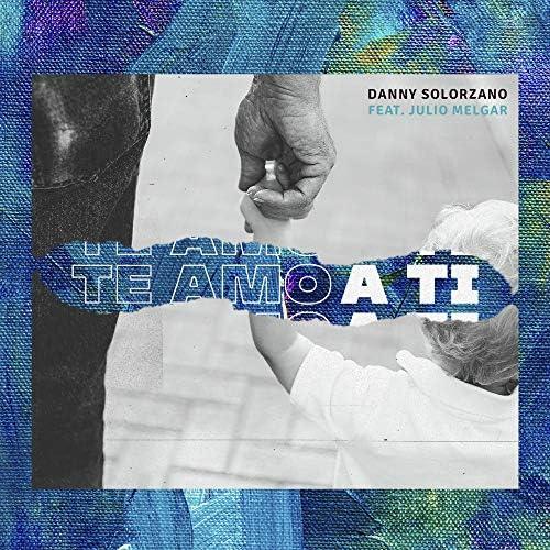 Danny Solorzano feat. Julio Melgar