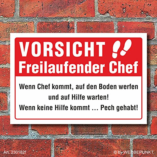 Schild Freilaufender Chef Spaßschild Funschild Geschenk 3 mm Alu-Verbund 300 x 200 mm