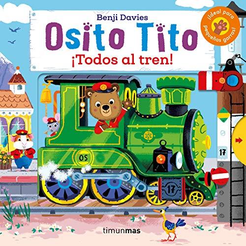 Osito Tito. ¡Todos al tren!