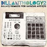 Songtexte von J Dilla - Dillanthology 2: Dilla's Remixes for Various Artists