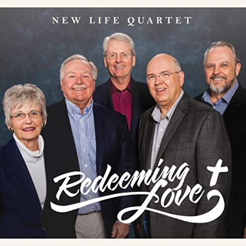 New Life Quartet - Redeeming Love (2019)