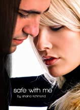 Safe With Me: The Beginning