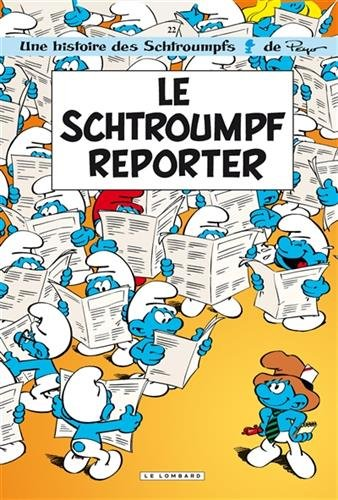 Les Schtroumpfs Lombard - tome 22 - Schtroumpf reporter (Le)