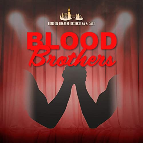 Blood Brothers de The London Theatre Orchestra and Cast en Amazon Music - Amazon.es