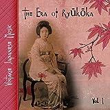 Vintage Japanese Music, The Era of Ryūkōka, Vol.1 (1927-1935)