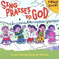 Sing Praises to God