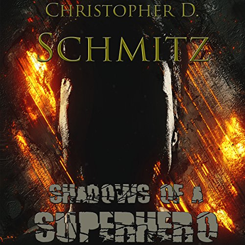 Shadows of a Superhero audiobook cover art