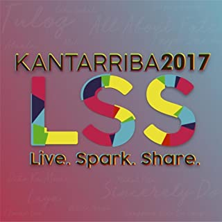 Kantarriba 2017: Live. Spark. Share.