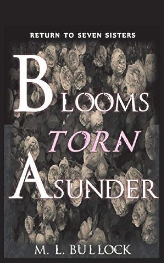 面倒それる技術者Blooms Torn Asunder (Return to Seven Sisters)