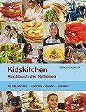 Kidskitchen: Durch`s Essen kommen die Leut zam