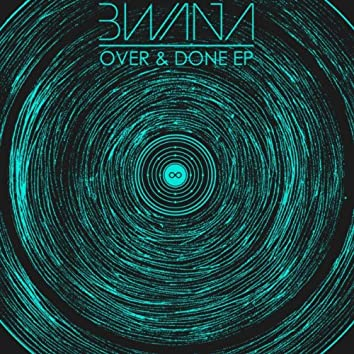 Over & Done EP