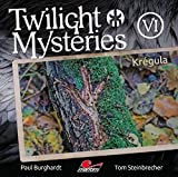 Twilight Mysteries: Folge 06: Krégula