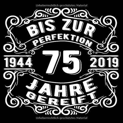 Bis Zur Perfektion 75 Jahre Gereift Cooles Geschenk Zum 75 Geburtstag Geburtstagsparty Gästebuch Eintragen Von Wünschen Und Sprüchen Lustig 120