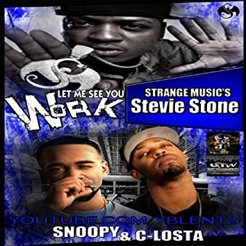 Work (feat. Snoopy & Stevie Stone)
