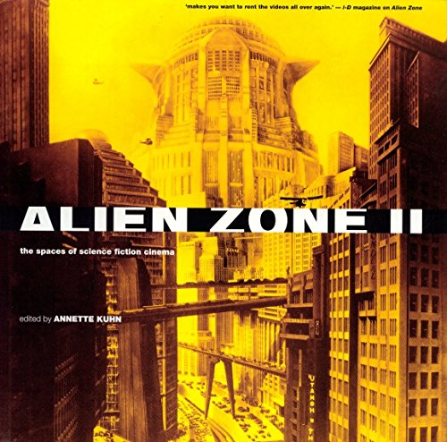 Alien Zone 2: The Spaces of Science Fiction Cinema