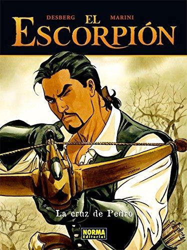 El Escorpion 3 la Cruz de Pedro/ The Scorpion 3 Pedro's Cross