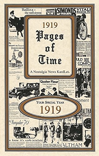 1919 PAGES OF TIME CELEBRATION KARDLET: Birthdays, Anniversaries, Reunions, Homecomings, Client & Corporate Gifts, PT1919