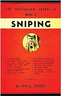 Sniping: The Australian Guerilla Book 2