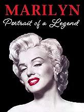 Marilyn Monroe: Portrait of a Legend