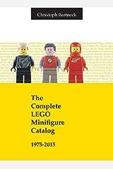 The Complete LEGO Minifigure Catalog 1975-2015 Hardcover