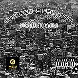 Guerreros Del Hood [Explicit]