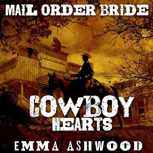 Mail Order Bride: Cowboy Hearts audiobook cover art