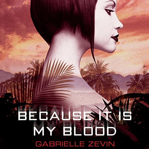 Because It Is My Blood audiobook cover art