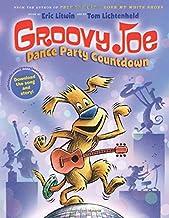 Groovy Joe: Dance Party Countdown (Groovy Joe #2): Groovy Joe #2 (2)