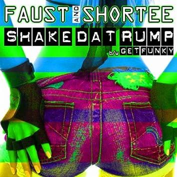 Shake Dat Rump / Get Funky