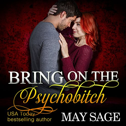 Bring on the Psychobitch: Some Girls Do It, Book 3
