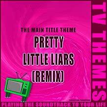 Pretty Little Liars (Remix) - The Main Title Theme