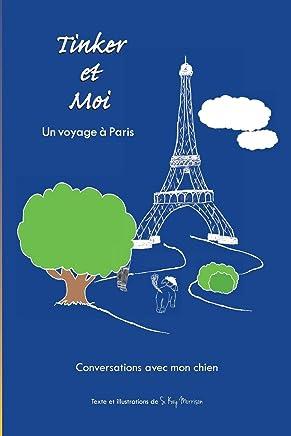 Tinker et Moi: Un voyage à Paris