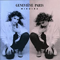 Miroirs by Genevieve Paris (2007-01-09)