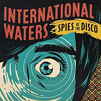Spies at the Disco