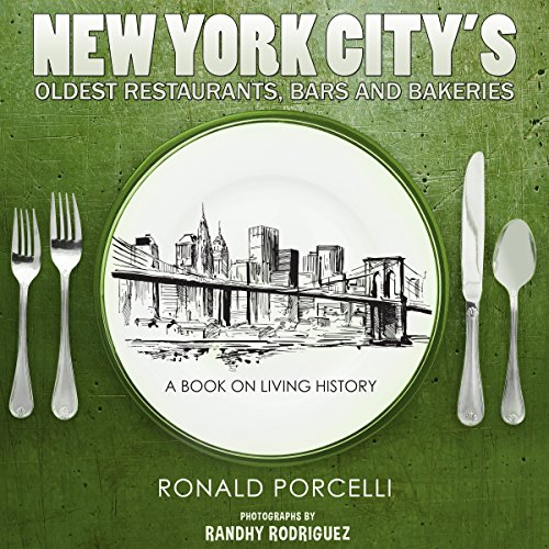 New York City's Oldest Restaurants, Bars and Bakeries audiobook cover art
