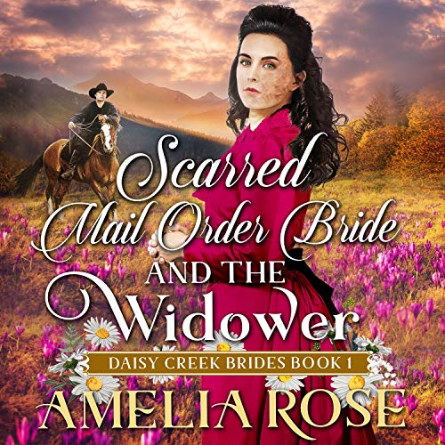 Scarred Mail-Order Bride and the Widower cover art