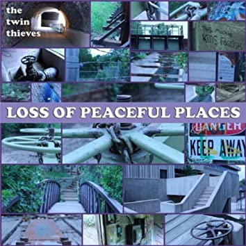 Loss of Peaceful Places