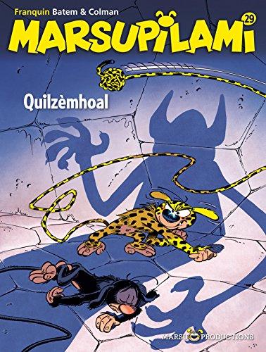 Marsupilami - Tome 29 - Quilzèmhoal (French Edition)