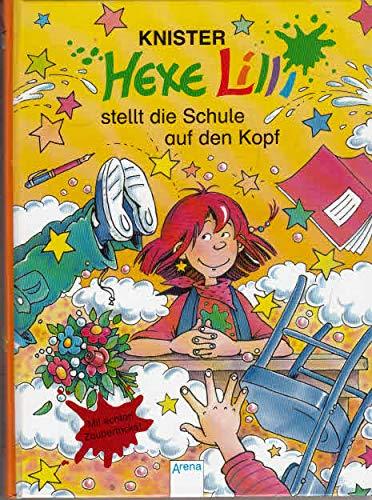 Hexe Lilli stellt die Schule auf den Kopf : [mit zwei echten Zaubertricks!].