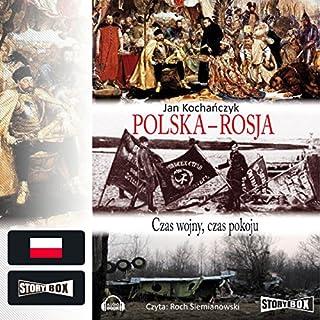 Polska - Rosja: Czas wojny, czas pokoju cover art