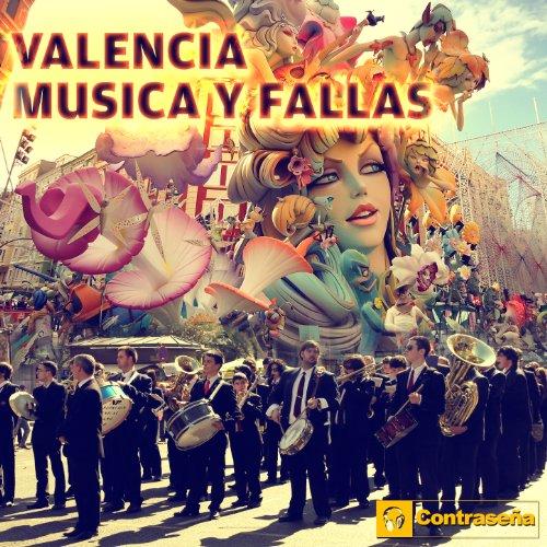 Valencia Musica y Fallas