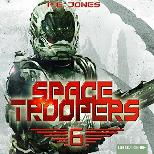 Die letzte Kolonie (Space Troopers 6) audiobook cover art